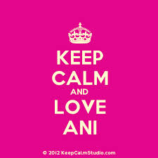 keep calm and love ani